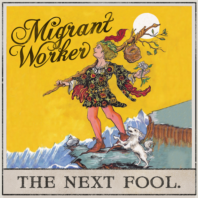Migrant Worker - The Next Fool